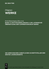 Matthäuserklärung II: Die lateinische Übersetzung der Commentariorum Series