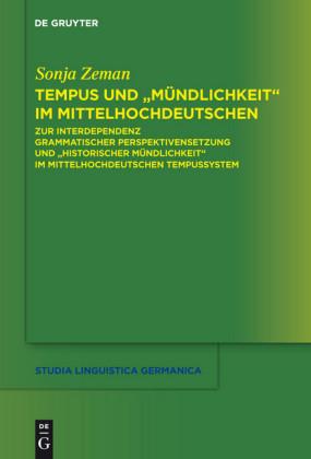 Tempus und 'Mündlichkeit' im Mittelhochdeutschen