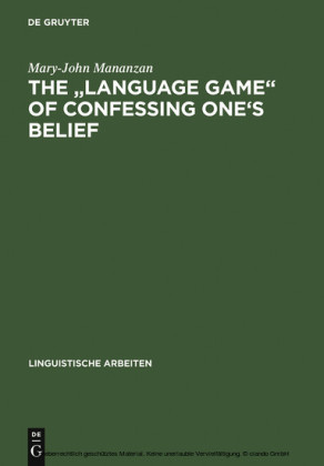 The 'Language game' of confessing one's belief