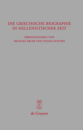 Die griechische Biographie in hellenistischer Zeit