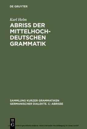Abriß der mittelhochdeutschen Grammatik