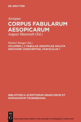 Fabulae Aesopicae soluta oratione conscriptae, Fasciculus 1