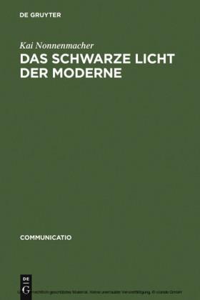 Das schwarze Licht der Moderne