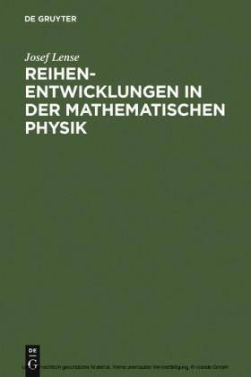 Reihenentwicklungen in der mathematischen Physik