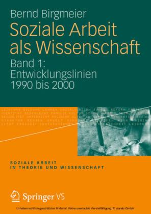 Soziale Arbeit als Wissenschaft. Bd.1