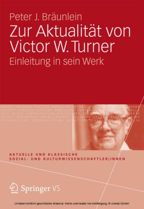 Zur Aktualität von Victor W. Turner