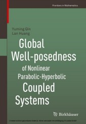Global Well-posedness of Nonlinear Parabolic-Hyperbolic Coupled Systems