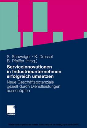 Serviceinnovationen in Industrieunternehmen erfolgreich umsetzen