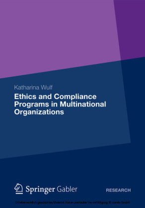 Ethics and Compliance Programs in Multinational Organizations