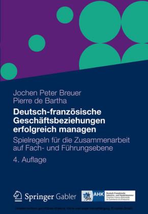 Deutsch-französische Geschäftsbeziehungen erfolgreich managen