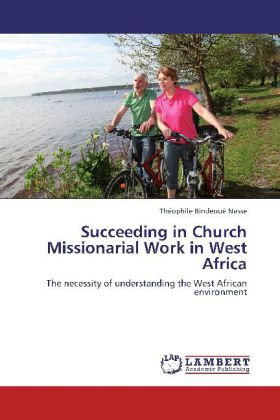 Succeeding in Church Missionarial Work in West Africa