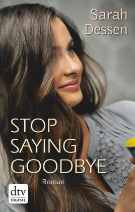 Stop saying goodbye