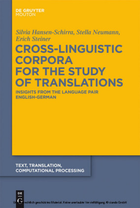 Cross-Linguistic Corpora for the Study of Translations
