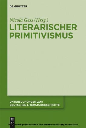 Literarischer Primitivismus im frühen 20. Jahrhundert