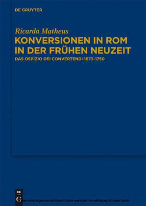 Konversionen in Rom in der Frühen Neuzeit