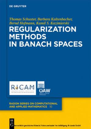 Regularization Methods in Banach Spaces