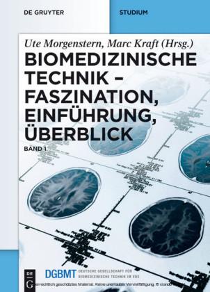 Biomedizinische Technik - Faszination, Einführung, Überblick