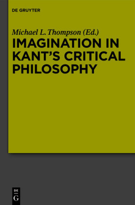 Imagination in Kant's Critical Philosophy