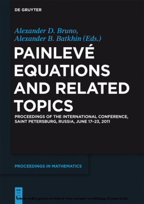 Painlevé Equations and Related Topics