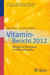 In aller Munde - kontrovers diskutiert, Vitamin-Bericht 2012