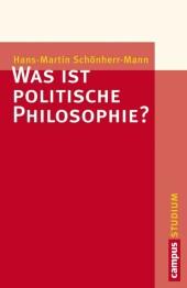 Was ist politische Philosophie?