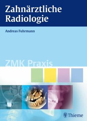 Zahnärztliche Radiologie