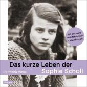 Das kurze Leben der Sophie Scholl, 1 Audio-CD Cover