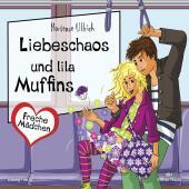 Freche Mädchen - Liebeschaos und lila Muffins, 2 Audio-CDs Cover