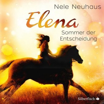 Elena - Ein Leben für Pferde, Sommer der Entscheidung, 1 Audio-CD