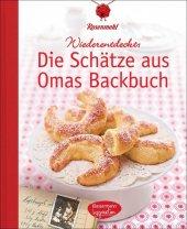 Wiederentdeckt: Die Schätze aus Omas Backbuch Cover