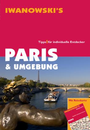 Iwanowski's Paris & Umgebung
