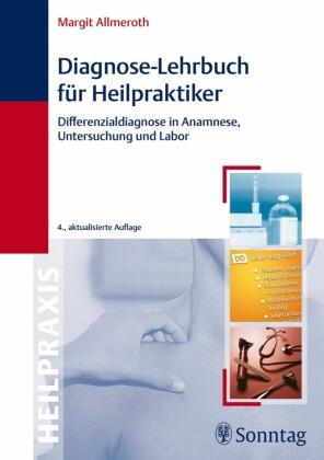 Diagnose-Lehrbuch für Heilpraktiker