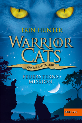 Warrior Cats Special Adventure - Feuersterns Mission
