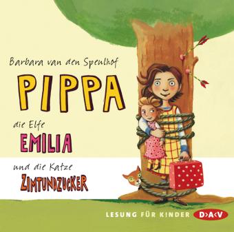 Pippa, die Elfe Emilia und die Katze Zimtundzucker, 2 Audio-CDs