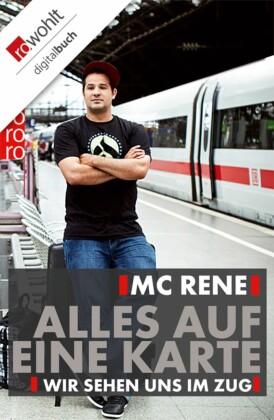 MC Rene: Alles auf eine Karte