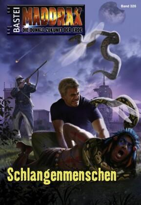 Maddrax - Schlangenmenschen