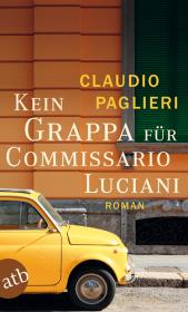 Kein Grappa für Commissario Luciani