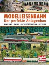 Modelleisenbahn - Der perfekte Anlagenbau Cover
