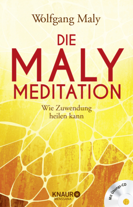 Die Maly-Meditation, m. Audio-CD