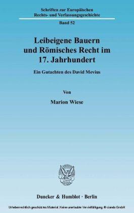 Leibeigene Bauern und Römisches Recht im 17. Jahrhundert.