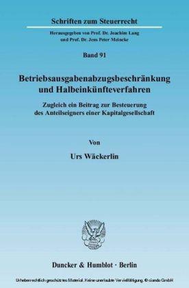 Betriebsausgabenabzugsbeschränkung und Halbeinkünfteverfahren.