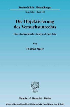 Die Objektivierung des Versuchsunrechts.