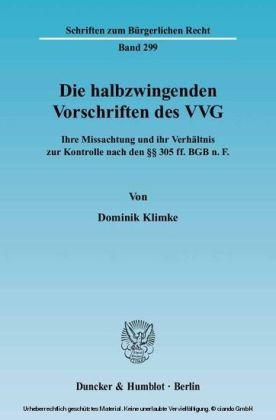Die halbzwingenden Vorschriften des VVG.