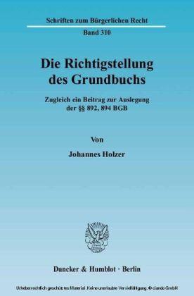 Die Richtigstellung des Grundbuchs.