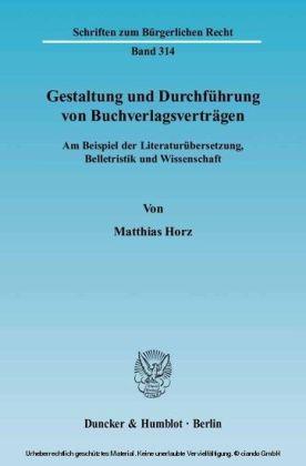 Gestaltung und Durchführung von Buchverlagsverträgen.