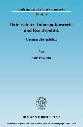 Datenschutz, Informationsrecht und Rechtspolitik.