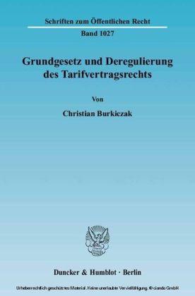 Grundgesetz und Deregulierung des Tarifvertragsrechts.