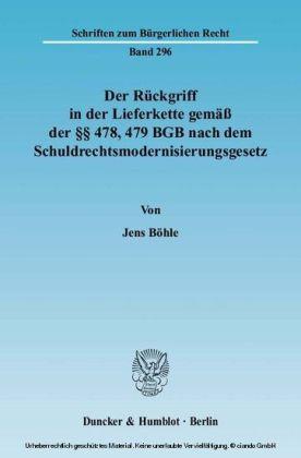 Der Rückgriff in der Lieferkette gemäß der    478, 479 BGB nach dem Schuldrechtsmodernisierungsgesetz.