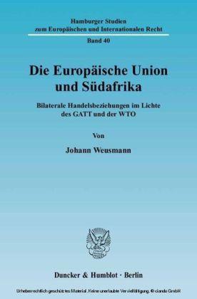 Die Europäische Union und Südafrika.