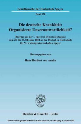 Die deutsche Krankheit: Organisierte Unverantwortlichkeit?